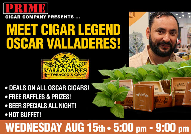 Oscar Valladeres Tasting Aug. 15th 5-9pm